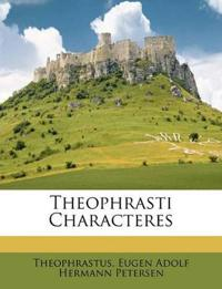 Theophrasti Characteres