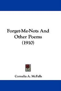 Forget-me-nots and Other Poems