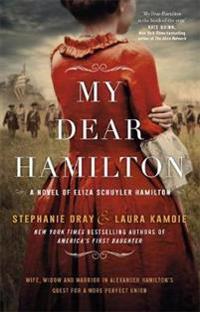 My dear hamilton - perfect for fans of hamilton: an american musical