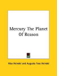 Mercury the Planet of Reason