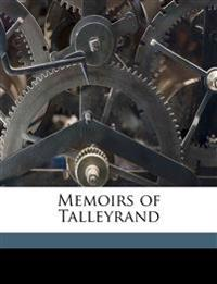 Memoirs of Talleyrand Volume 2