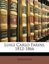 Luigi Carlo Farini, 1812-1866