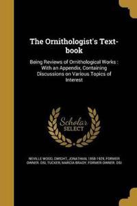 ORNITHOLOGISTS TEXT-BK