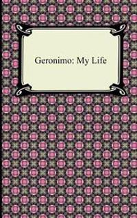 Geronimo: My Life