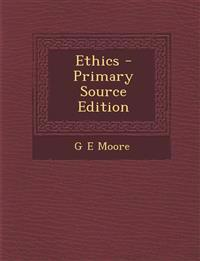 Ethics - Primary Source Edition