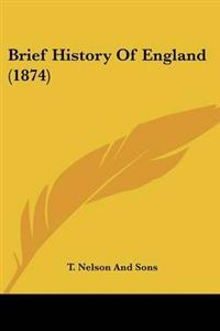 Brief History of England