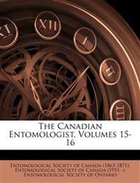 The Canadian Entomologist, Volumes 15-16