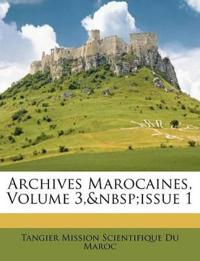 Archives Marocaines, Volume 3, issue 1