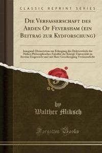 Die Verfasserschaft Des Arden of Feversham (Ein Beitrag Zur Kydforschung)