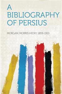 A Bibliography of Persius