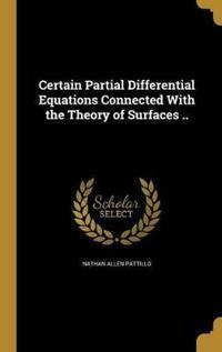 CERTAIN PARTIAL DIFFERENTIAL E
