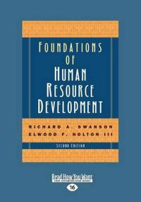 Foundations of Human Resource Development (2nd Edition) (Large Print 16pt)