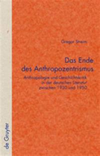 Das Ende Des Anthropozentrismus / the End of Anthropocentrism