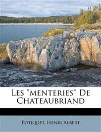 """Les """"menteries"""" De Chateaubriand"""