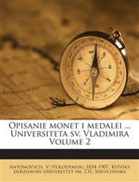 Opisanie monet i medalei ... Universiteta sv. Vladimira Volume 2