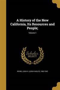 HIST OF THE NEW CALIFORNIA ITS