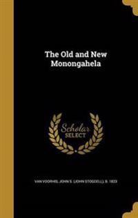 OLD & NEW MONONGAHELA