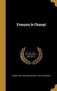 FRE-FRANCOIS LE CHAMPI