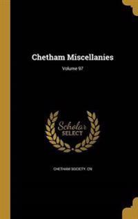 CHETHAM MISCELLANIES VOLUME 97