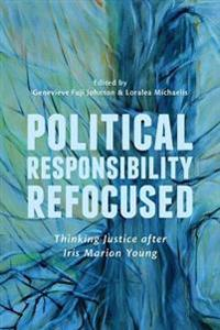 Political Responsibility Refocused