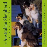 The Australian Shepherd: Champion of Versatility