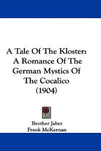 A Tale of the Kloster