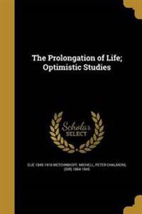 PROLONGATION OF LIFE OPTIMISTI