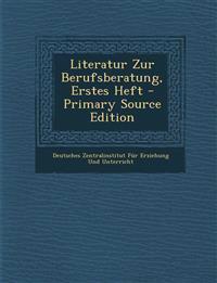 Literatur Zur Berufsberatung, Erstes Heft