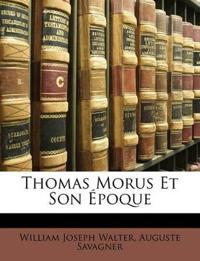 Thomas Morus Et Son Poque