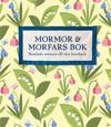 Mormor och morfars bok : samlade minnen till vårt barnbarn
