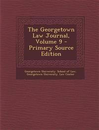 The Georgetown Law Journal, Volume 9
