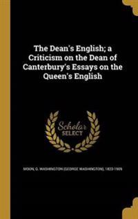 DEANS ENGLISH A CRITICISM ON T