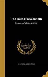 FAITH OF A SUBALTERN