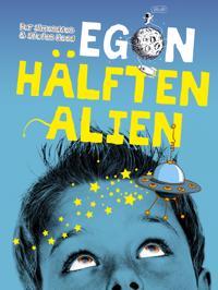 Egon : hälften alien