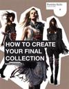 How to Create Your Final Collection