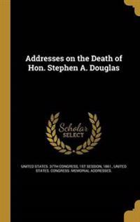 ADDRESSES ON THE DEATH OF HON