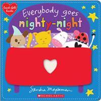 Everybody Goes Nighty-Night (Heart-Felt Books)