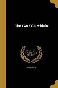 2 YELLOW-BIRDS
