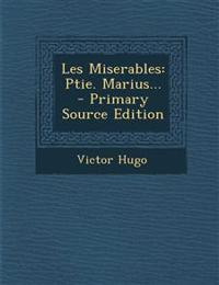 Les Miserables: Ptie. Marius...