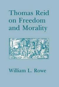 Thomas Reid on Freedom and Morality