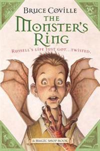 The Monster's Ring: A Magic Shop Book