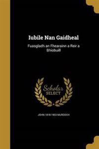 IUBILE NAN GAIDHEAL