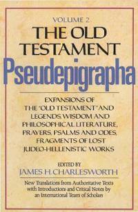 The Old Testament Pseudepigrapha, Volume 2