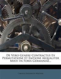 De Vero Genere Contractus Ex Permutatione Et Emtione Aequaliter Mixti In Foris Germaniae...