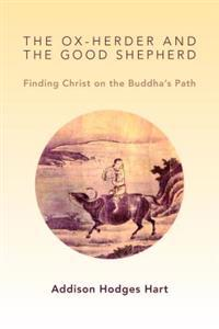The Ox-Herder and the Good Shepherd