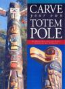 Carve Your Own Totem Pole