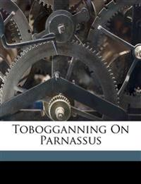 Tobogganning on Parnassus