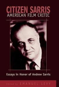 Citizen Sarris, American Film Critic