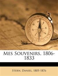 Mes Souvenirs, 1806-1833