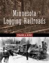 Minnesota Logging Railroads